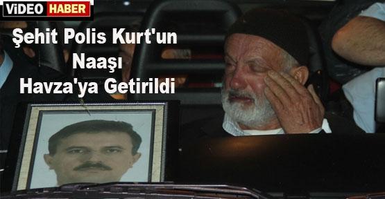 Şehit Polis Kurt'un Cenazesi Havza'ya Getirildi