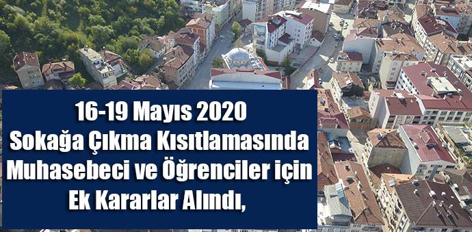16-19 Mayıs 2020 Sokağa Çıkma Kısıtlamasında Ek Kararlar