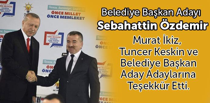 Belediye Başkan Adayı Özdemir'in Açıklaması