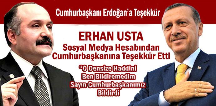 Erhan Usta, Cumhurbaşkanı Erdoğan'a Teşekkür Etti