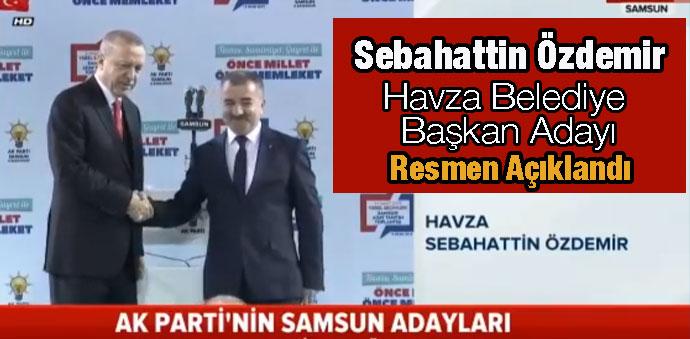 Havza Belediye Başkanı Adayı Sebahattin Özdemir
