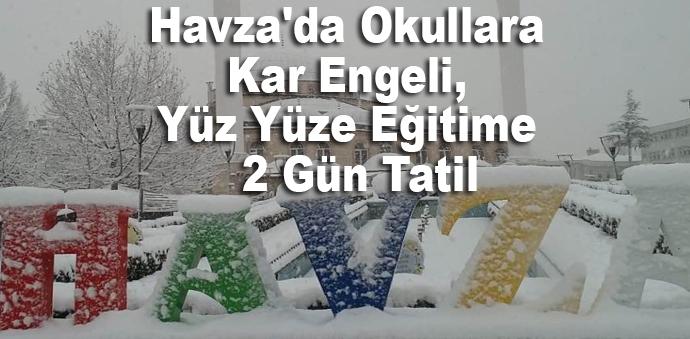 Havza'da Okullara Kar Engeli, Yüz Yüze Eğitime  2 Gün Tatil