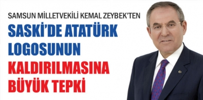 CHP'li Kemal Zeybek'ten SASKİ'ye Logo Tepkisi