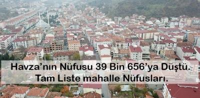 Havza'nın Nüfusu 39 Bin 656'ya Düştü. Tam Liste mahalle Nüfusları.