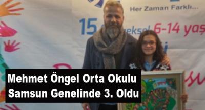 Mehmet Öngel Orta Okulu Samsun Genelinde 3. Oldu
