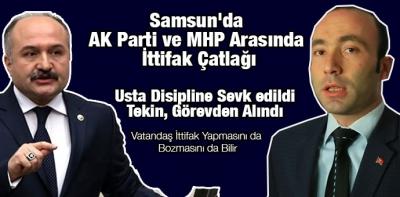 Samsun'da AK Parti ve MHP Arasında İttifak Çatlağı