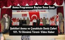 Şehitleri Anma ve Çanakkale Deniz Zaferi Töreni- Video Haber