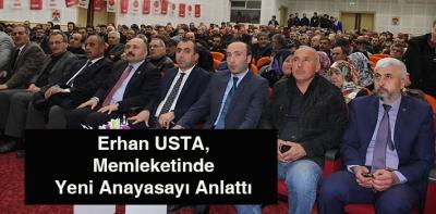Usta, Memleketinde Yeni Anayasayı Anlattı